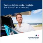 """Broschüre """"Karriere in Schleswig-Holstein. Ihre Zulunft im Mittelstand"""""""